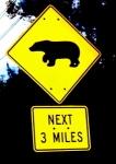 Panneau ours sur les prochains 3 miles